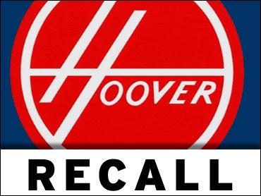 Hoover Recalls Vacuum Cleaners Cbs News
