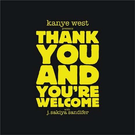 "Kanye West Says ""Thank You"""