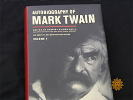 """""""The Autobiography of Mark Twain,"""" now published one hundred years after the humorist's death."""