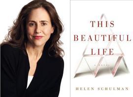 Helen Schulman, This Beautiful Life