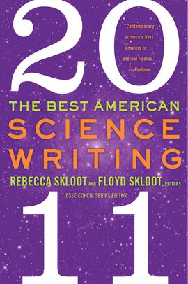 Floyd and Rebecca Skloot, The Best American Science Writing