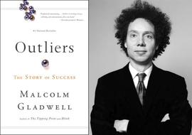 The Outliers, Malcolm Gladwell