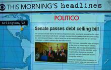 Headlines: Senate passes debt ceiling bill