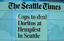 """Headlines at 8:30: """"Op Orange Fingers"""" - Seattle police to hand out Doritos at Hempfest"""