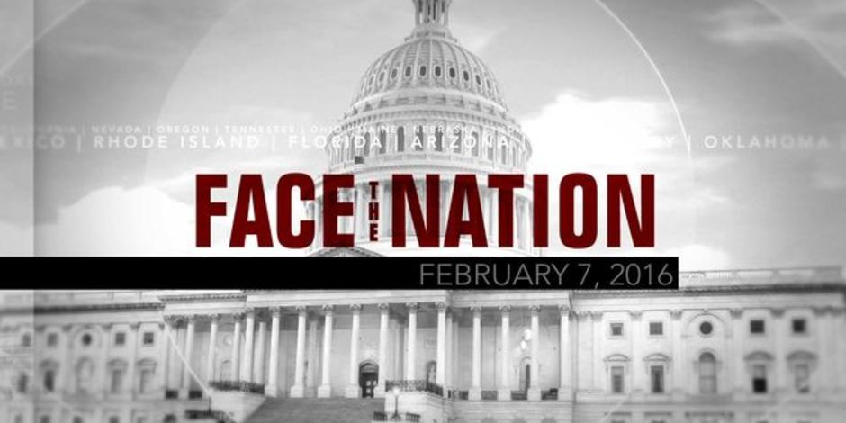 Open: This is Face the Nation, February 7