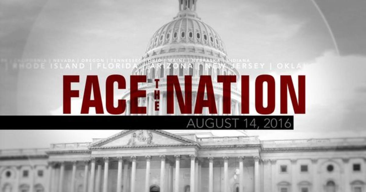 Open: This is Face the Nation, August 14