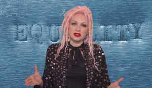 Cyndi Lauper: Why quality of life can bring equality