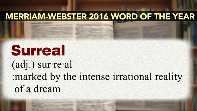 Merriam Webster Names Surreal Its Word Of The Year For 2016
