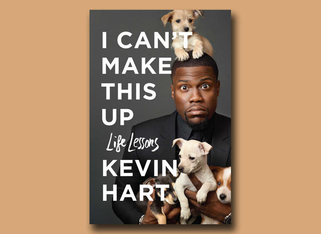 """Kevin Hart I Can T Make This Up Quotes: Book Excerpt: """"I Can't Make This Up"""" By Kevin Hart"""