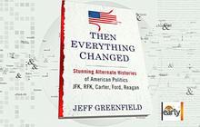 Jeff Greenfield's new alternative history