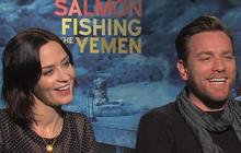 "Ewan McGregor, Emily Blunt on ""Salmon Fishing in the Yemen"""