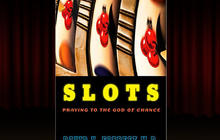 """Slots: Praying to the God of Chance,"" by David Forrest"