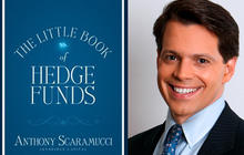 """The Little Book of Hedge Funds"" by Anthony Scaramucci"