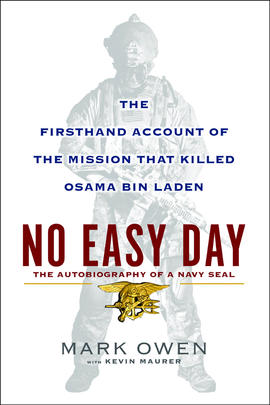 "Book cover for ""No Easy Day,"" a first-person account of the mission that killed Osama bin Laden."