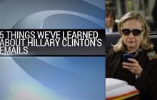 5 Things we learned about Hillary Clinton's private emails