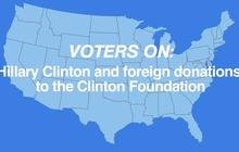 What do independent voters think about foreign donations to the Clinton Foundation?