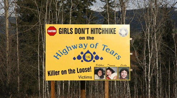 A warnign billboard along Canada's infamous Highway 16, dubbed the Highway of Tears