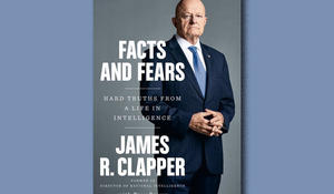 """""""Facts and Fears"""" by James Clapper"""