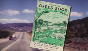 """Travels with the """"Green Book"""""""