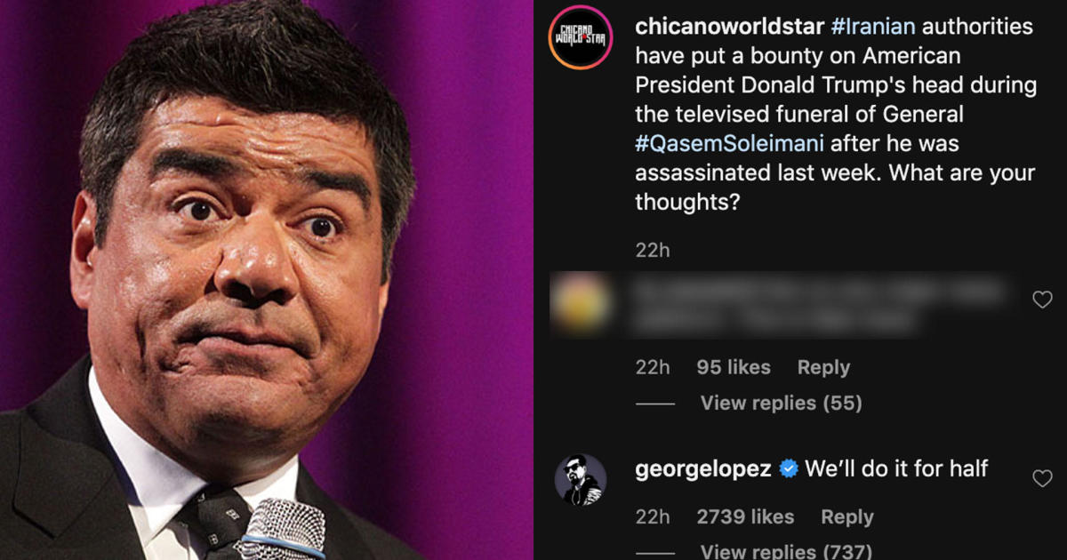 George Lopez & Trump: Comedian under fire for joking about rumored bounty to kill the president after Qassem Soleimani killed - CBS News