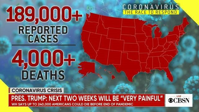 cbsn-fusion-white-house-warns-up-to-240000-americans-could-die-during-coronavirus-pandemic-thumbnail-464724-640x360.jpg